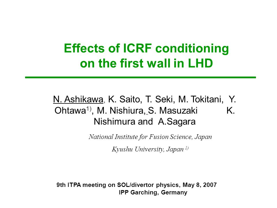 Effects of ICRF conditioning on the first wall in LHD N.