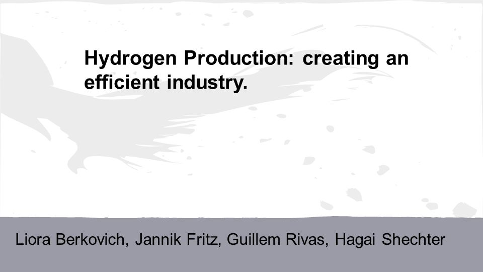 Hydrogen Production: creating an efficient industry.