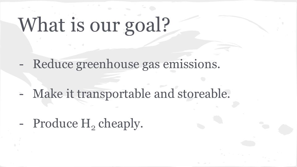 What is our goal. -Reduce greenhouse gas emissions.
