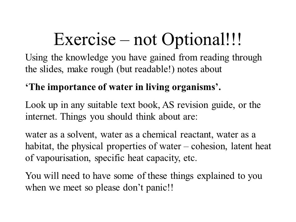 Exercise – not Optional!!.