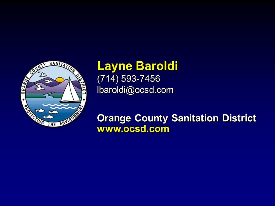 Orange County Sanitation District www.ocsd.com Layne Baroldi (714) 593-7456 lbaroldi@ocsd.com Layne Baroldi (714) 593-7456 lbaroldi@ocsd.com