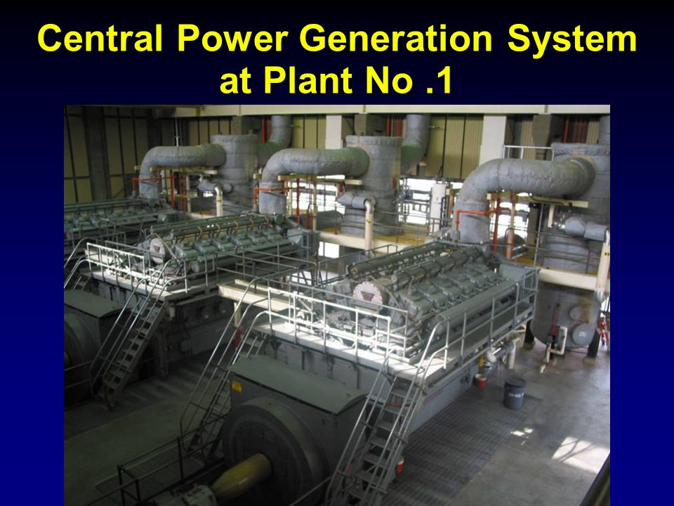 Central Power Generation System at Plant No.1