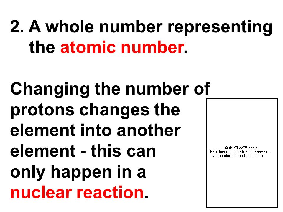 2. A whole number representing the atomic number.