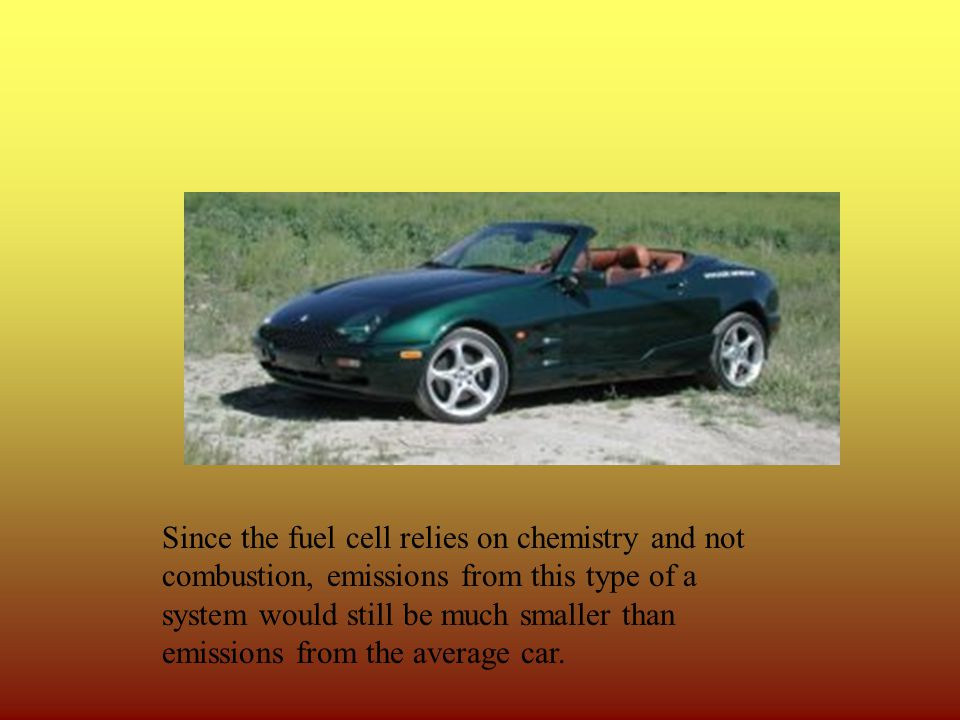A fuel cell would be more convenient than a regular battery because it would not require charging.
