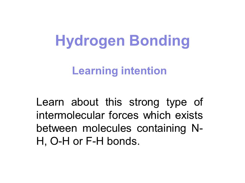 Hydrogen bonding is also responsible for holding the two strands of nucleic acids together in DNA