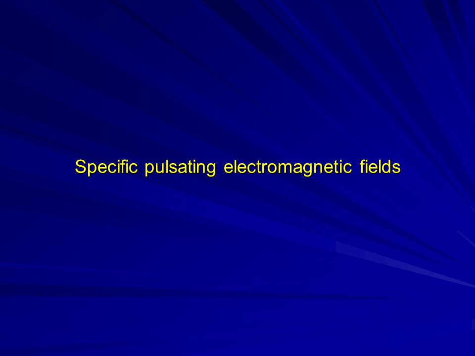 Specific pulsating electromagnetic fields