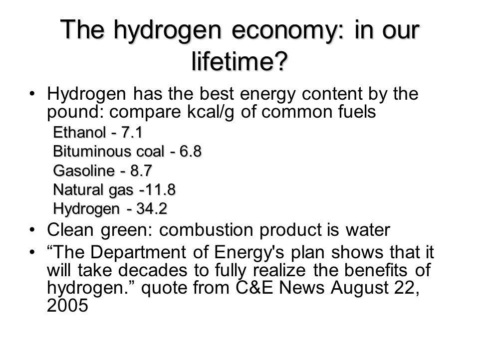 The hydrogen economy: in our lifetime.