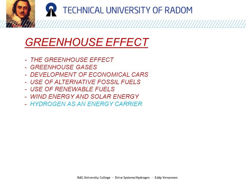 AIR QUALITY GREENHOUSE EFFECT - THE GREENHOUSE EFFECT - GREENHOUSE GASES - DEVELOPMENT OF ECONOMICAL CARS - USE OF ALTERNATIVE FOSSIL FUELS - USE OF R