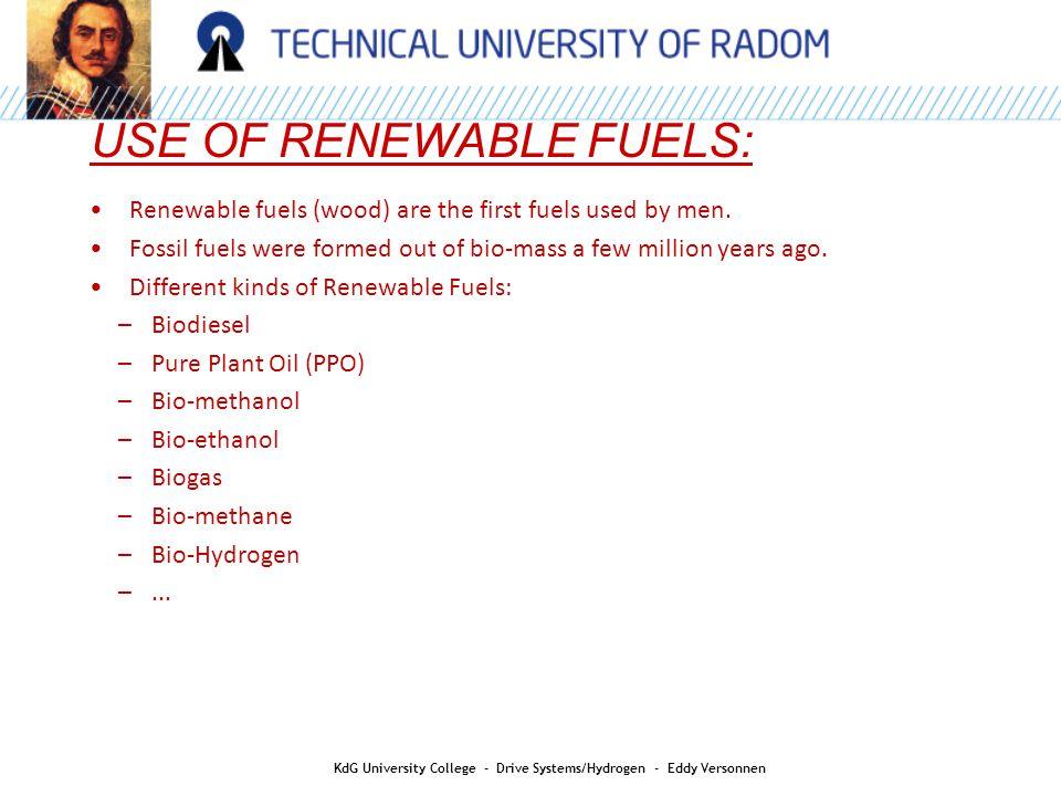 HYDROGEN AS AN ENERGY CARRIER: KdG University College - Drive Systems/Hydrogen - Eddy Versonnen H 2 : most energy per kg