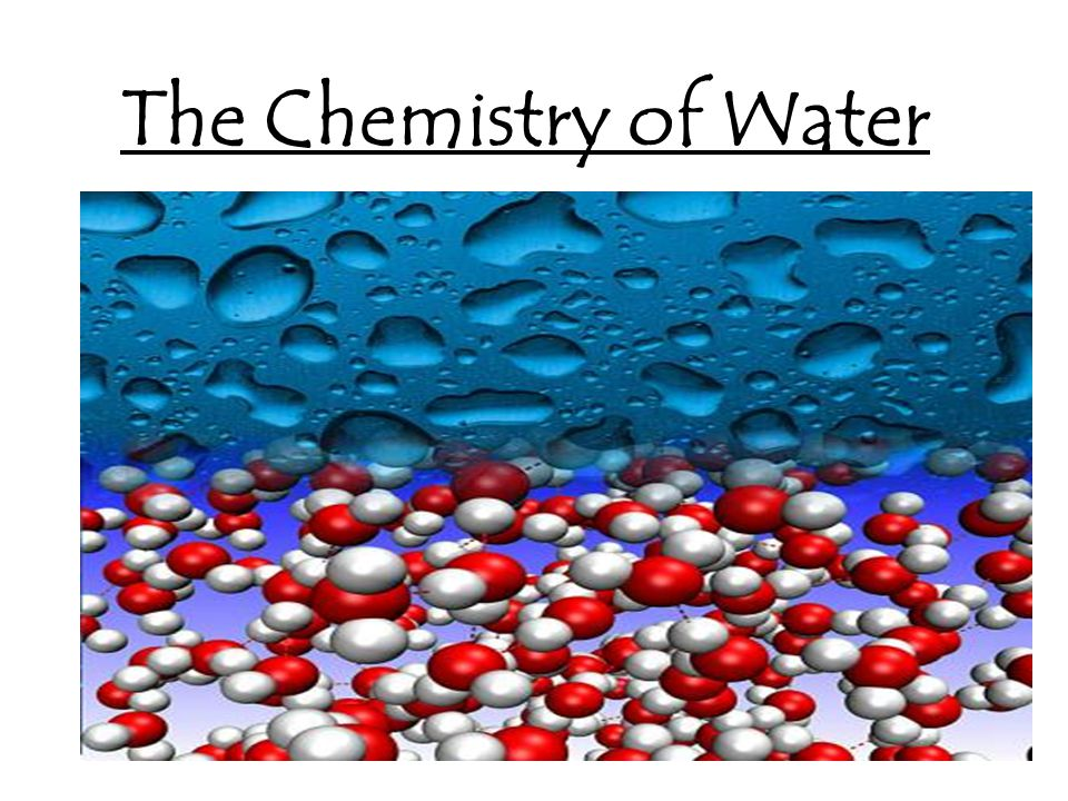 The Chemistry of Water
