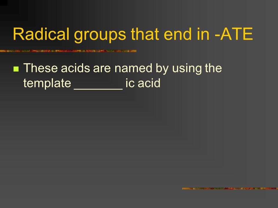_______ ic acid HNO3 Hydrogen nitrate Nitric acid H2SO4 Hydrogren sulfate sulfuric acid H2CO3 Hydrogen carbonate carbonic acid