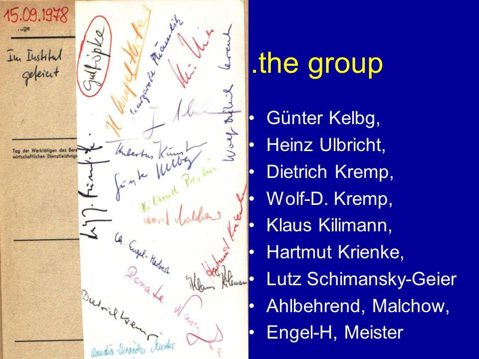 .............the group Günter Kelbg, Heinz Ulbricht, Dietrich Kremp, Wolf-D.