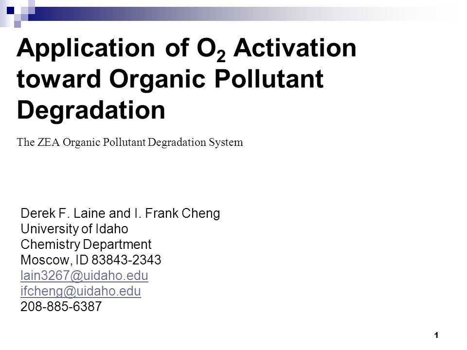 1 Application of O 2 Activation toward Organic Pollutant Degradation Derek F.