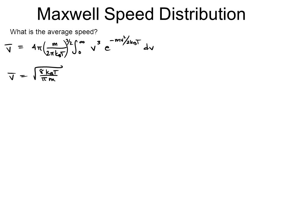 Maxwell Speed Distribution What is the average speed
