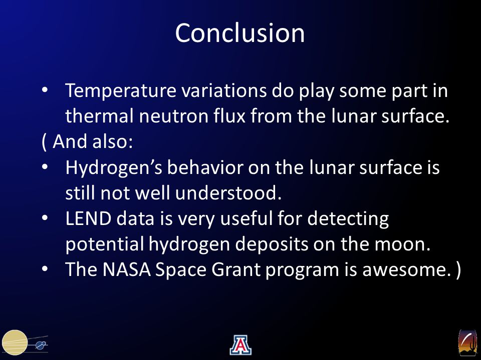 Conclusion Temperature variations do play some part in thermal neutron flux from the lunar surface. ( And also: Hydrogen's behavior on the lunar surfa