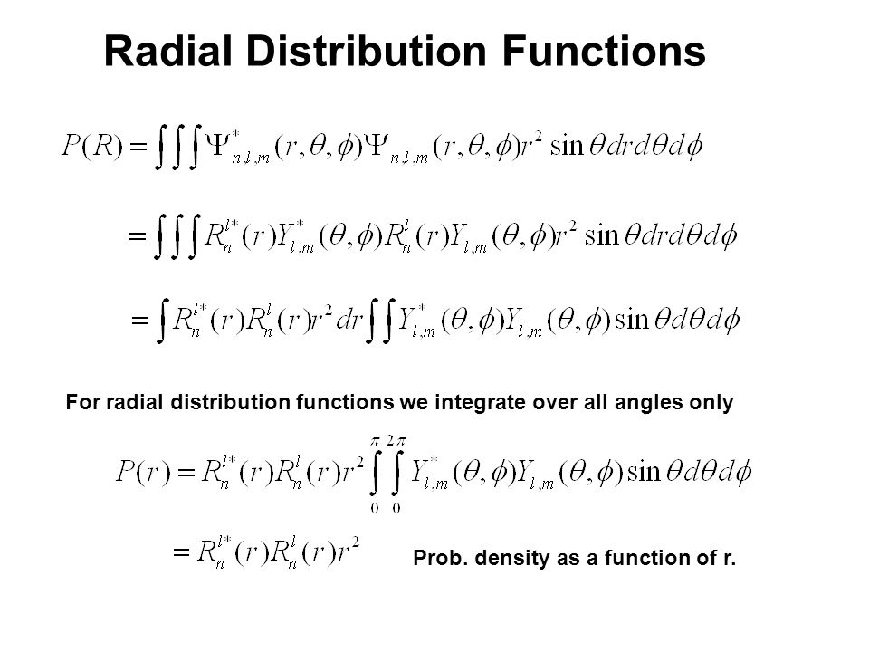20_06fig_PChem.jpg For radial distribution functions we integrate over all angles only Prob.