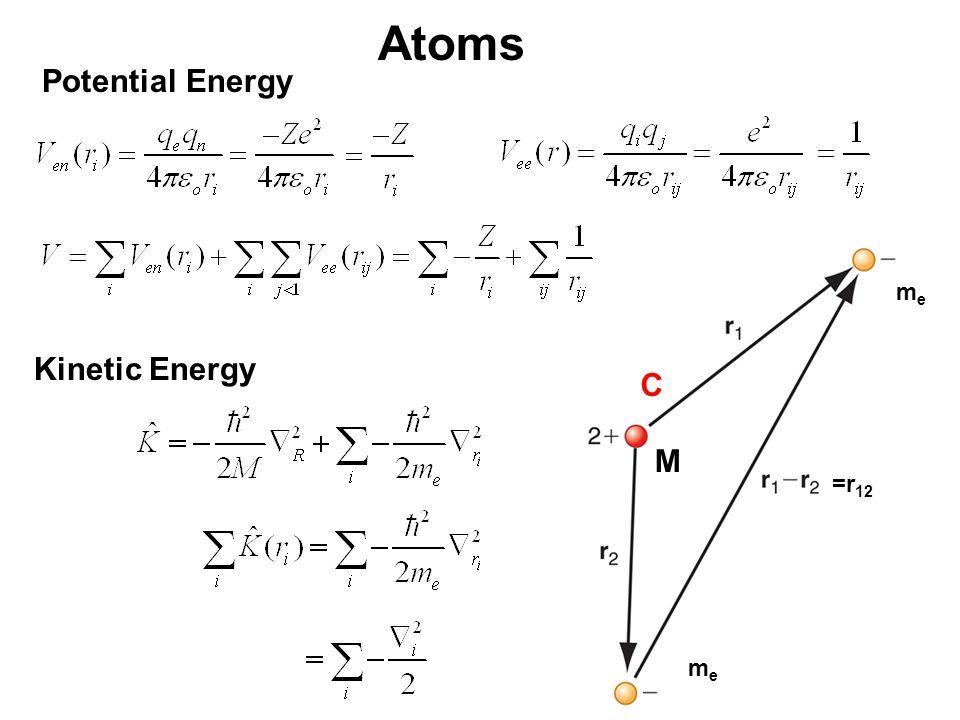 Atoms Potential Energy Kinetic Energy C meme meme =r 12 M