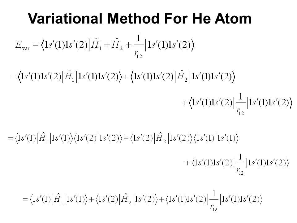 Variational Method For He Atom