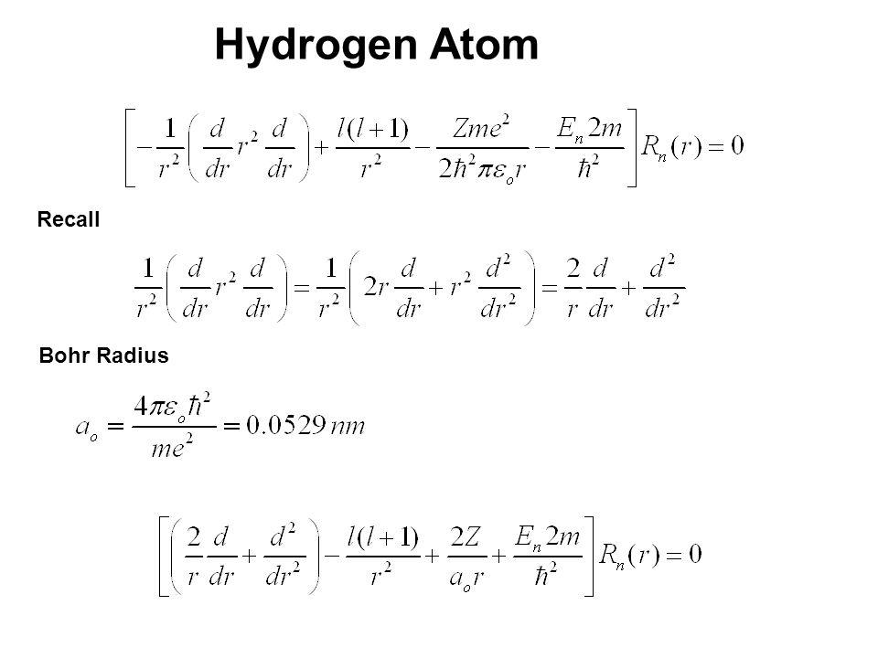 20_01fig_PChem.jpg Hydrogen Atom Recall Bohr Radius