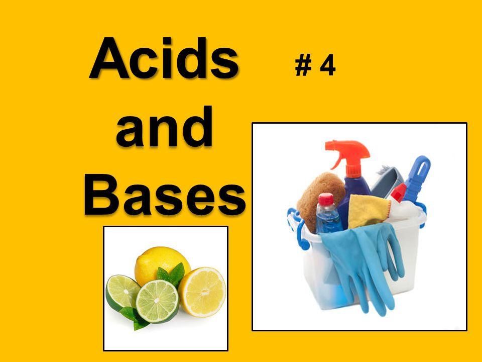 # 4 Acids and Bases