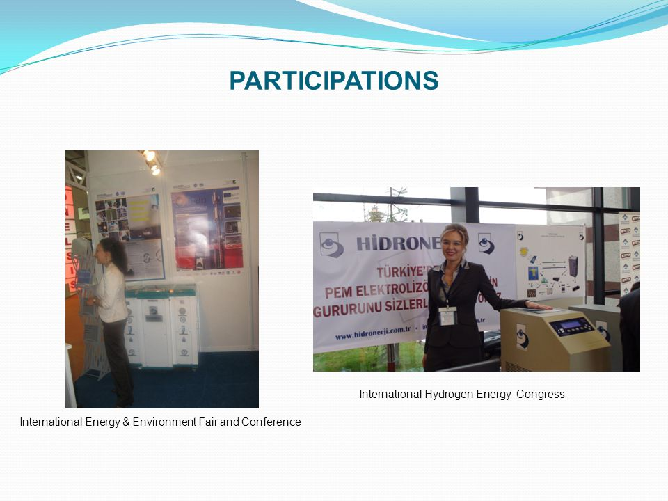 PARTICIPATIONS International Energy & Environment Fair and Conference International Hydrogen Energy Congress