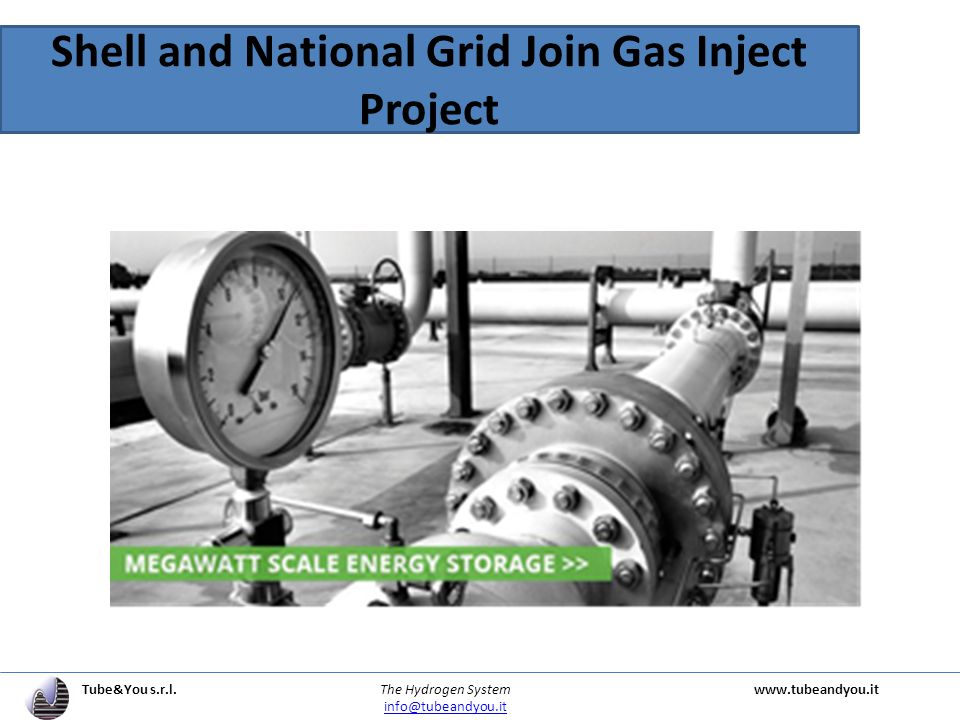 Shell and National Grid Join Gas Inject Project Tube&You s.r.l.