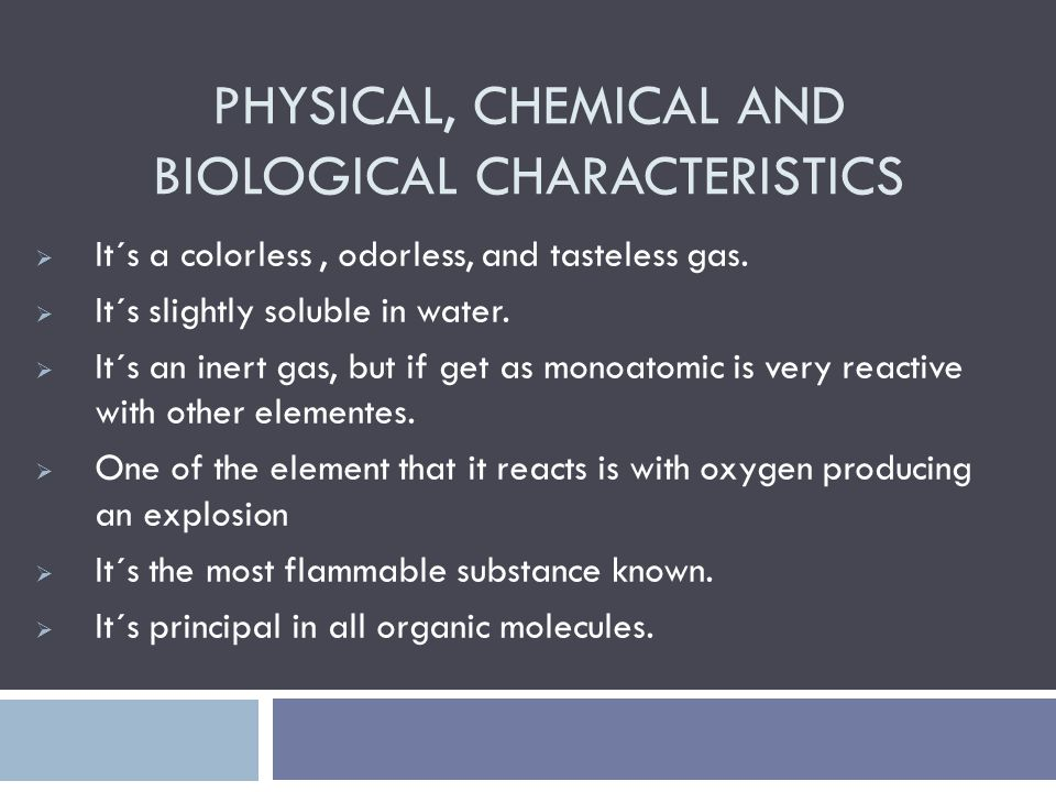 PHYSICAL, CHEMICAL AND BIOLOGICAL CHARACTERISTICS  It´s a colorless, odorless, and tasteless gas.  It´s slightly soluble in water.  It´s an inert g