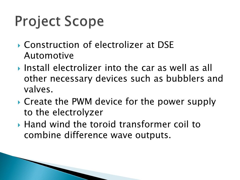  Construction of electrolizer at DSE Automotive  Install electrolizer into the car as well as all other necessary devices such as bubblers and valves.