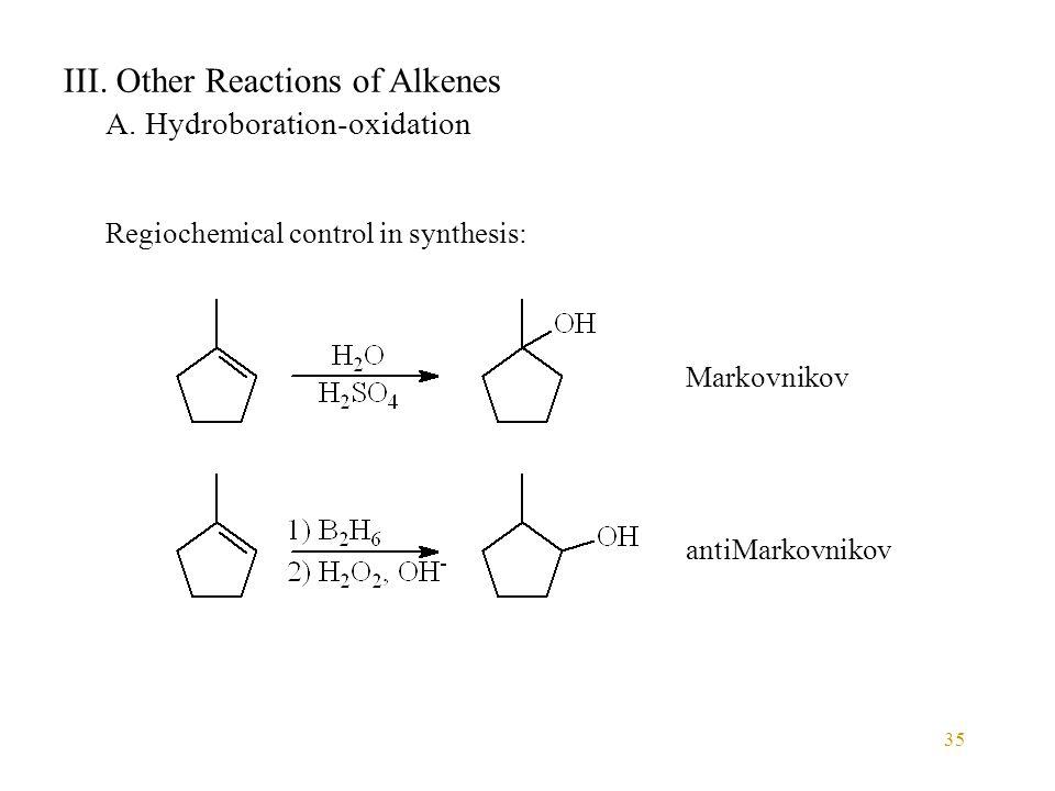 35 III. Other Reactions of Alkenes A.