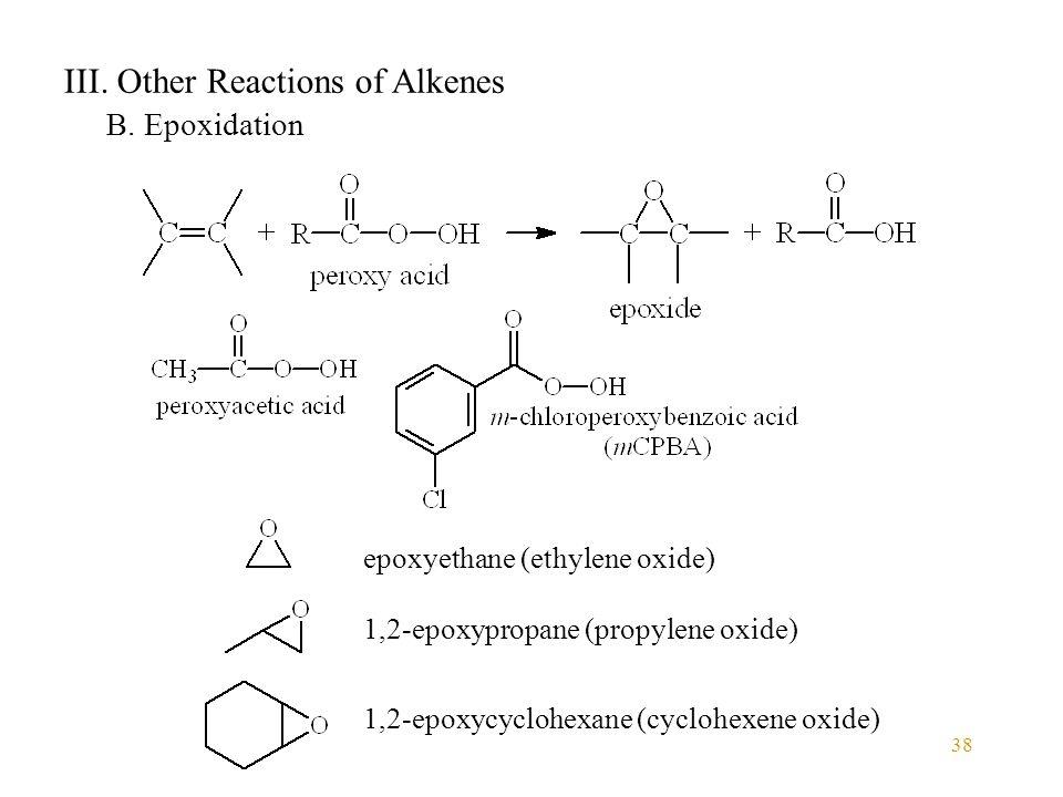 38 III. Other Reactions of Alkenes B.