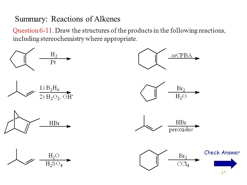 47 Summary: Reactions of Alkenes Question 6-11.