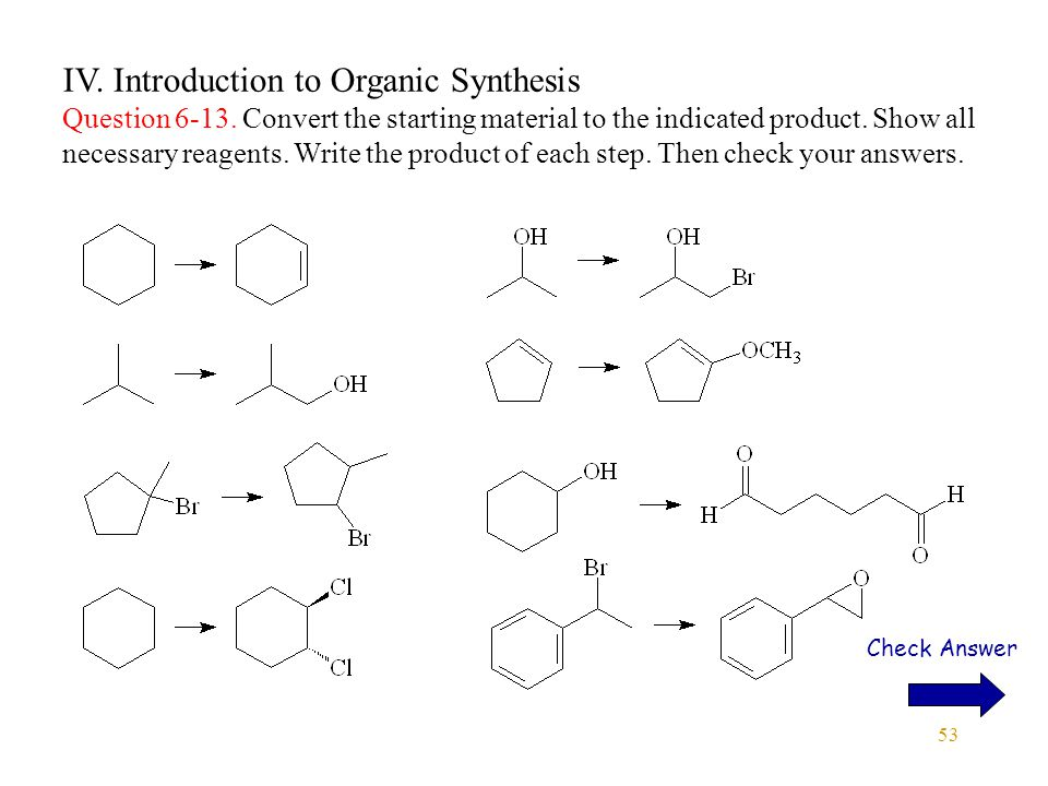 53 IV. Introduction to Organic Synthesis Question 6-13.
