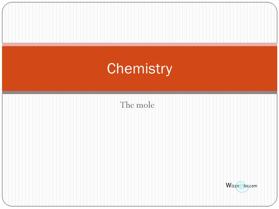 The mole Chemistry