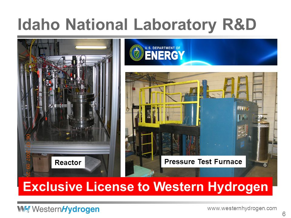 Reactor Pressure Test Furnace www.westernhydrogen.com Exclusive License to Western Hydrogen 6