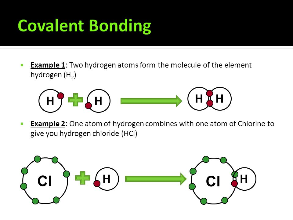  Covalent bonds are formed by atoms sharing electrons to form molecules.  One single covalent bond is a sharing of 1 pair of electrons, two pairs of