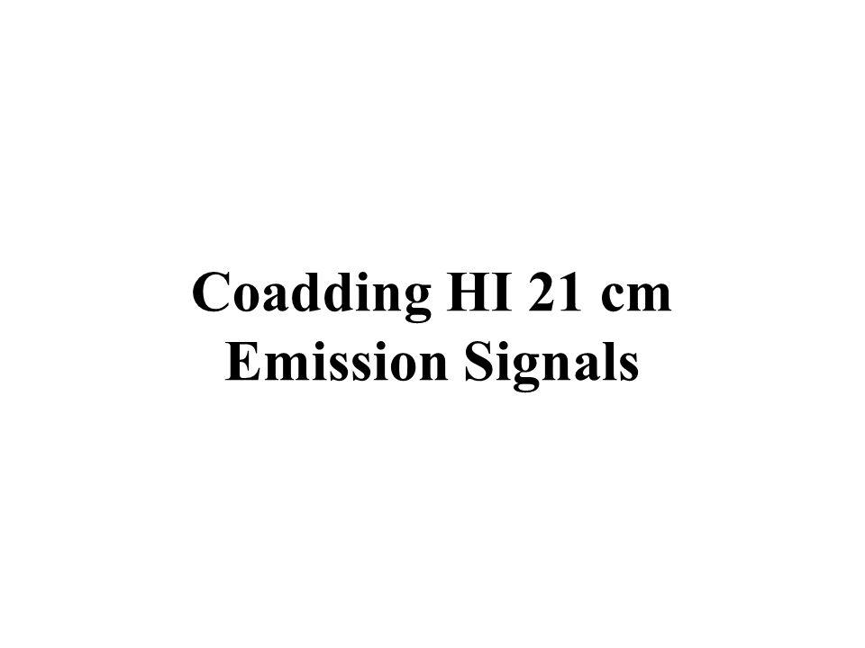 Coadding HI 21 cm Emission Signals