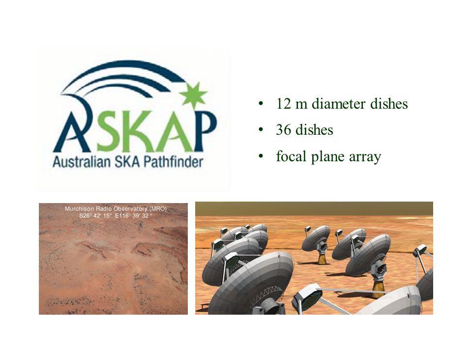 ASKAP 12 m diameter dishes 36 dishes focal plane array