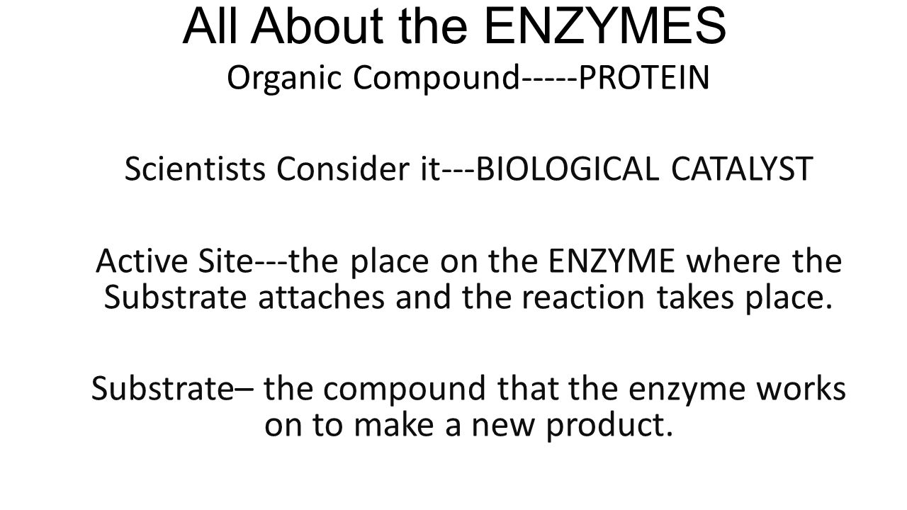 All About the ENZYMES When something else than the substrate attaches— It will inhibit the enzyme from working or working properly What happens when the temperature goes up.