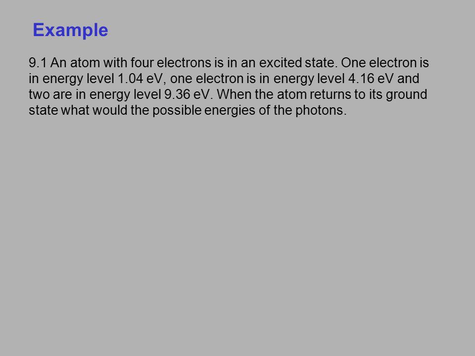 Atomic Structure Hydrogen: (n, ℓ, m ℓ, m s ) = (1, 0, 0, ±½) in ground state.