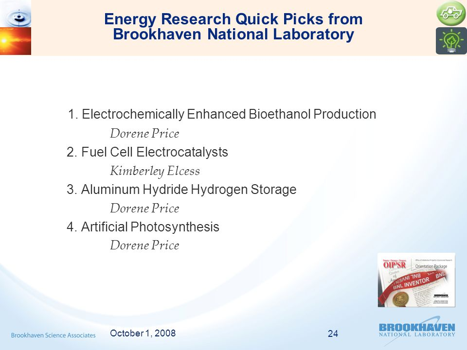 1. Electrochemically Enhanced Bioethanol Production Dorene Price 2.