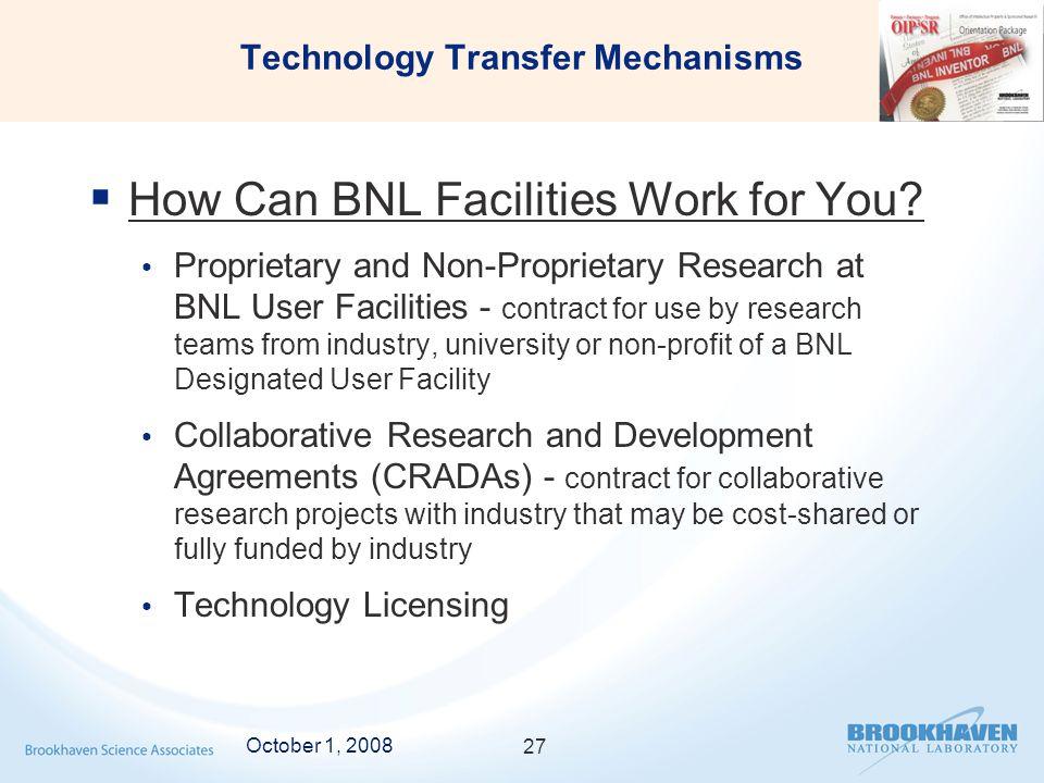Technology Transfer Mechanisms  How Can BNL Facilities Work for You.