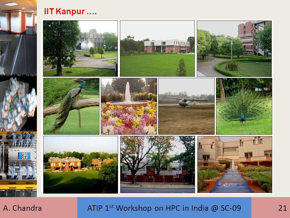 A. ChandraATIP 1 st Workshop on HPC in India @ SC-0921 IIT Kanpur ….