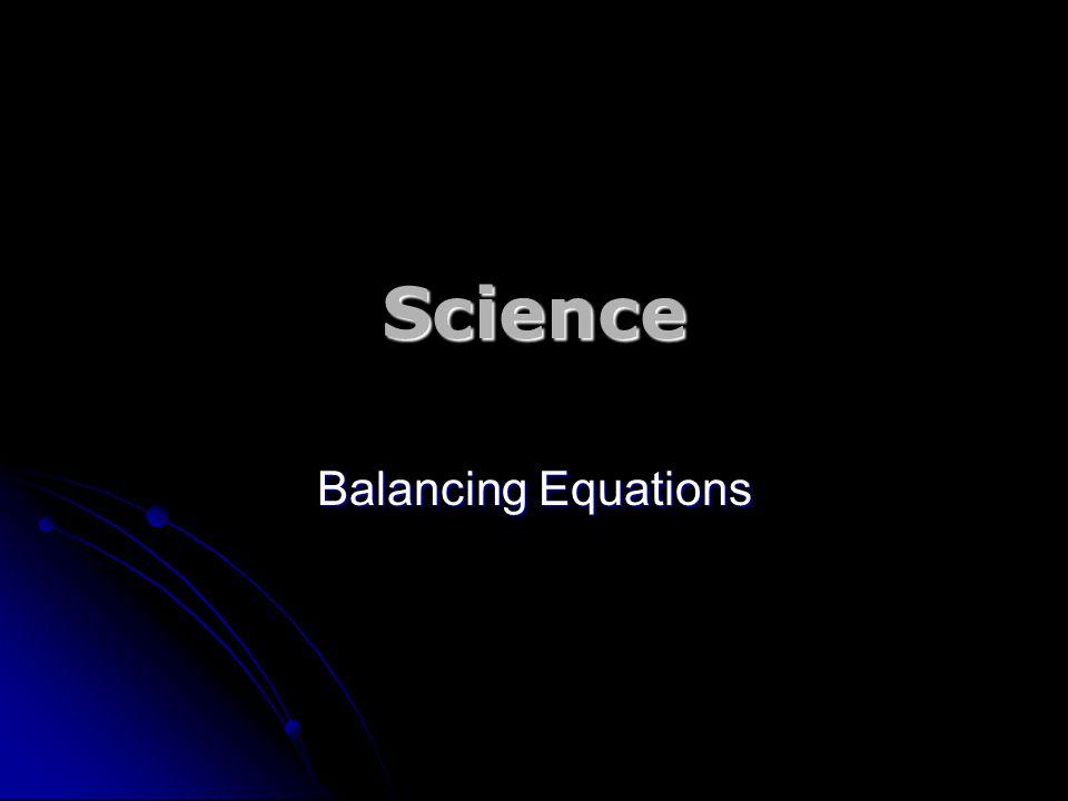 Science Balancing Equations