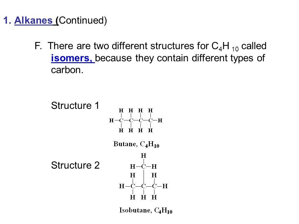 1.Alkanes (Continued) F.