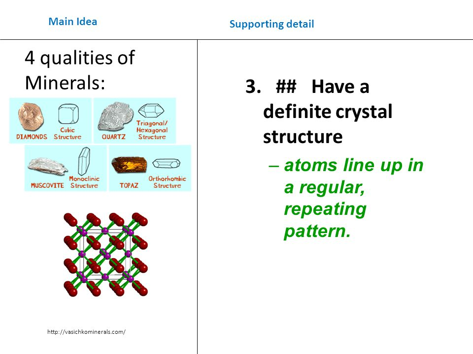 3. ## Have a definite crystal structure –atoms line up in a regular, repeating pattern.