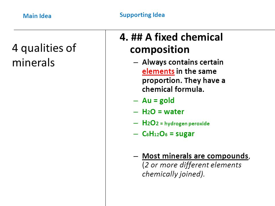 4. ## A fixed chemical composition – Always contains certain elements in the same proportion.