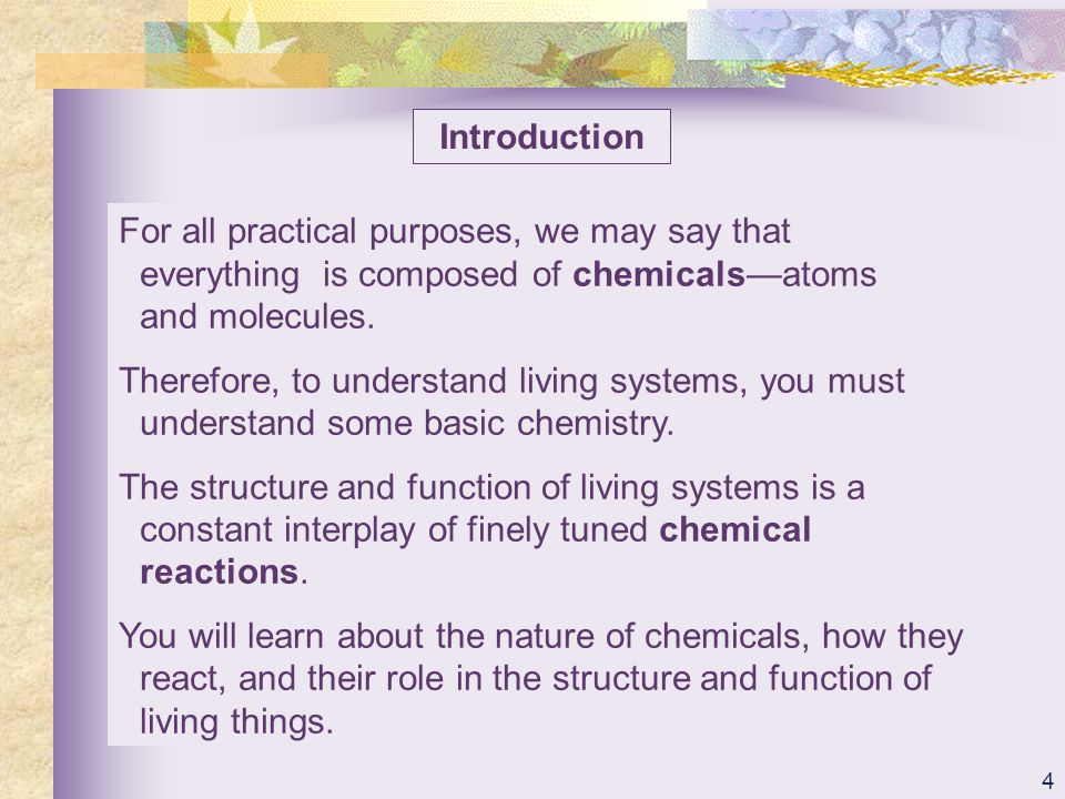 5 TOPICS Introduction Atoms, Molecules, and Bonds Chemical Notation Chemical Reactions Inorganic Compounds Organic Compounds Chemicals and Living Cells