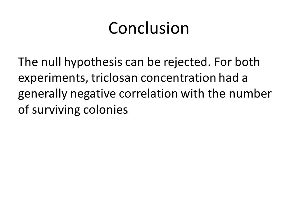 Conclusion The null hypothesis can be rejected.