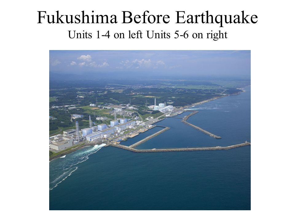 Fukushima Before Earthquake Units 1-4 on left Units 5-6 on right