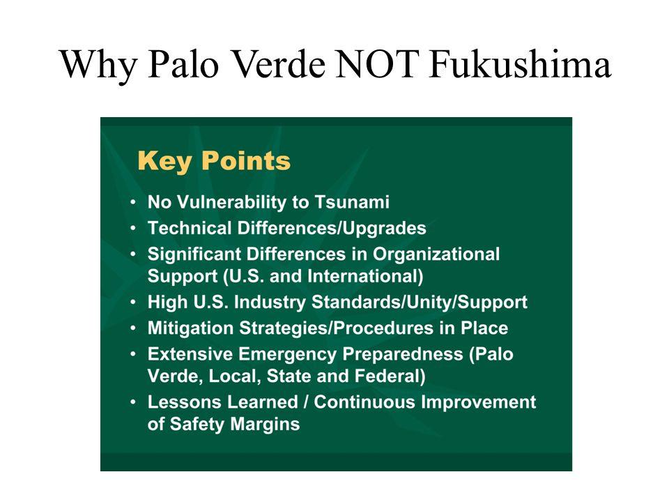 Why Palo Verde NOT Fukushima